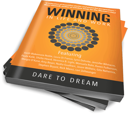 Winning in Life and Work : Dare To Dream